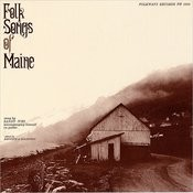 Folk Songs Of Maine Songs