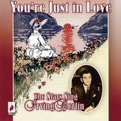 You're Just In Love: The Stars Sing Irving Berlin Songs