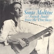 Sonia Malkine Sings French Songs From The Provinces Songs