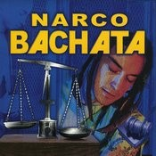 Narco Bachata Songs