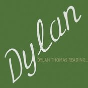Dylan Thomas Reading... Songs