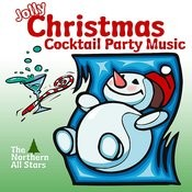 Jolly Christmas Cocktail Party Music Songs