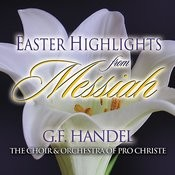 Easter Highlights from Messiah Songs