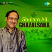 Saher Hone Tak - Ghulam Ali With 16 New Ghazals Songs