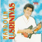 Mandolin U.Srinivas Songs