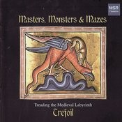 Masters, Monsters and Mazes - Treading the Medieval Labyrinth Songs