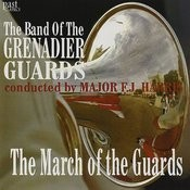 The March Of The Guards Songs