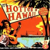 It's Hotter In Hawaii D Songs