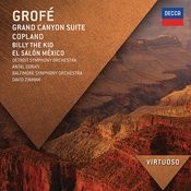 Grofé: Grand Canyon Suite; Copland: Billy The Kid; El Salón México Songs