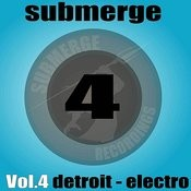 Submerge Vol. 4 - Detroit Electro Songs