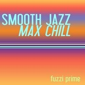 Smooth Jazz Max Chill Songs