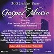 200 Golden Years Of Gospel Music - Vol 2 Songs