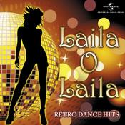 Laila O Laila - Retro Dance Hits Songs