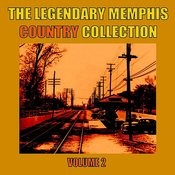 The Legendary Memphis Country Collection, Vol. 2 Songs