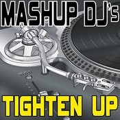 Tighten Up (Remix Tools For Mash-Ups) Songs