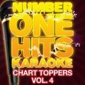 Number One Hits Karaoke: Chart Toppers Vol. 4 Songs