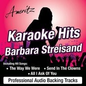 All I Ask Of You (In The Style Of Barbra Streisand) Song