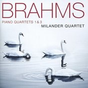 Brahms: Piano Quartets 1 & 3 Songs