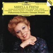Mirella Freni -  Un ballo in maschera; Don Carlos; Aida; Otello; Turandot; Manon Lescaut; La Bohème; Madama Butterfly Songs