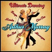 Ultimate Dancing - Foxtrot, Mambo, Samba, Tango, Cha Cha & Merengue Songs