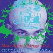 Celtic Cellophane Boys Songs
