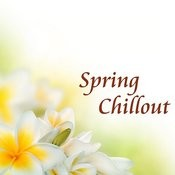 Spring Chillout Songs