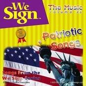 We Sign American Patriotic Songs Songs