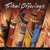 Tribal Offerings Songs