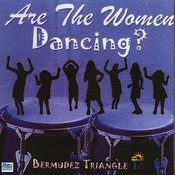 Are The Women Dancing? - Volume 2 Songs