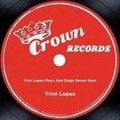 Trini Lopez Plays And Sings Sinner Man Songs