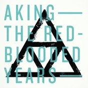 The Red Blooded Years Songs