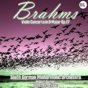 Brahms: Violin Concerto In D Major Op.77 Songs