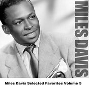 Miles Davis Selected Favorites, Vol. 5 Songs