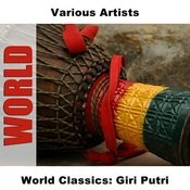 World Classics: Giri Putri Songs