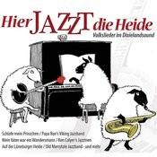Hier Jazzt Die Heide Songs