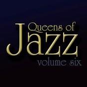 Queens Of Jazz, Vol. 6 Songs