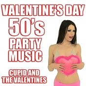 Valentine's Day 50's Party Music Songs