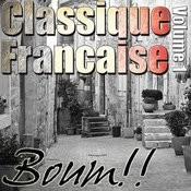 Classique Francaise - Boum!! Volume 1 Songs