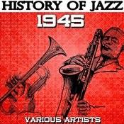 History Of Jazz 1945 Songs