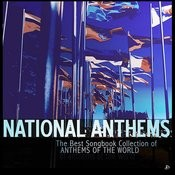 National Anthems The Best Songbook Collection Of Anthems Of The World Songs