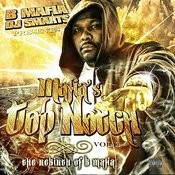 B-Mafia & Dj Smarts Presents : Mafia's Top Notch, Vol. 1 - The Rebirth Of B-Mafia Songs