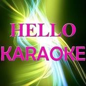 Hello (Karaoke) Songs