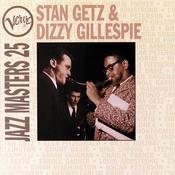 Jazz Masters 25: Stan Getz & Dizzy Gillespie Songs