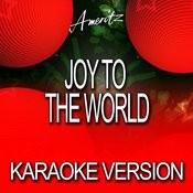 Joy To The World (Karaoke Version) Songs