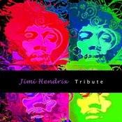Tribute Jimi Hendrix Songs
