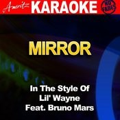 Mirror (In The Style Of Lil' Wayne Feat. Bruno Mars) Songs