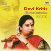 Sikkil M Chandrasekhar Devi Krithis Songs