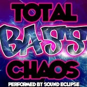 Total Bass Chaos! Songs