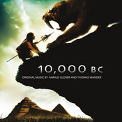 10,000 BC: Original Soundtrack Songs