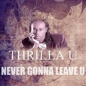 Never Gonna Leave U Song